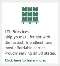 Ship your LTL freight with the fastest, friendliest, most affordable carrier.